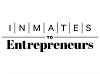 Inmates to Entreprenurs